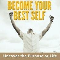 Become Your Best Slef - Based on Purpose of Life by Swami Mukundananda